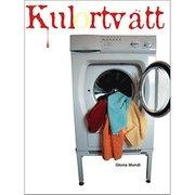 Kulörtvätt : tvättråd för såväl luttrade som skrattlystna