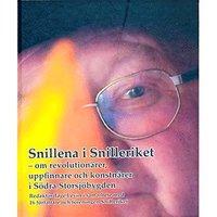 Snillena i Snilleriket : om revolution�rer, uppfinnare och konstn�rer i s�dra Storsj�bygden (pocket)