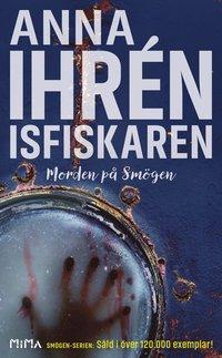 Isfiskaren / Anna Ihrén