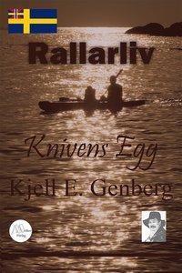 Rallarliv - Del 2 - Knivens egg (e-bok)