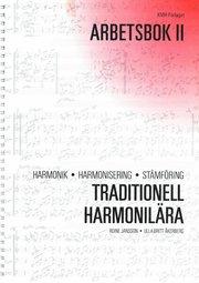 Traditionell harmonilära – Arbetsbok 2; harmonik harmonisering stämföring; lärobok