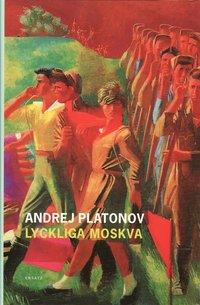 Lyckliga Moskva (inbunden)