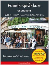 Fransk språkkurs. Grundkurs (ljudbok)