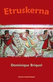 Vad vet jag om : Etruskerna