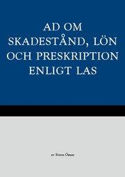 AD om skadestånd lön och preskription enligt LAS