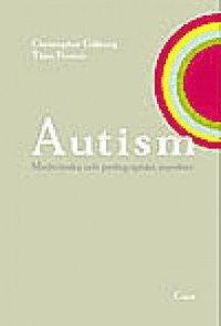 Autism : Medicinska och pedagogiska aspekter (h�ftad)