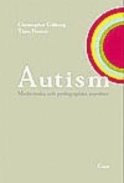 Autism – Medicinska och pedagogiska aspekter