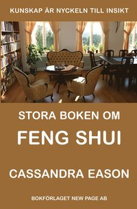 Stora boken om Feng Shui (h�ftad)