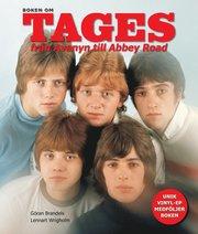 Boken om Tages : från Avenyn till Abbey Road