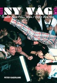 Ny v�g : svensk punk / new wave /synth 1977-1982 (h�ftad)