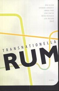 Transnationella rum : diaspora, migration och gr�ns�verskridande relationer
