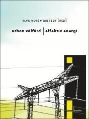 Urban välfärd effektiv energi