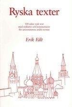 Ryska texter : 100 sidor rysk text med ordlistor och kommentarer för universitetens andra termin