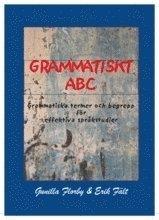 Grammatiskt ABC : grammatiska termer och begrepp för effektiva språkstudier