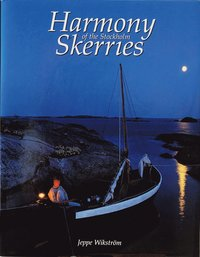 Harmony of the Stockholm Skerries (inbunden)