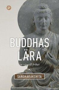 Buddhas l�ra : en v�g till frihet (h�ftad)