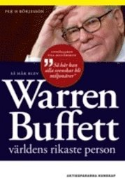S� h�r blev Warren Buffett v�rldens rikaste person (h�ftad)