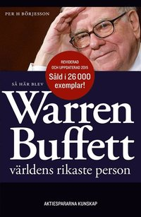 S� h�r blev Warren Buffett v�rldens rikaste person