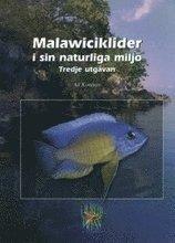 Malawiciklider i sin naturliga milj� (inbunden)