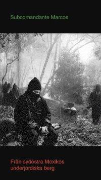 Fr�n syd�stra Mexicos underjordiska berg (h�ftad)