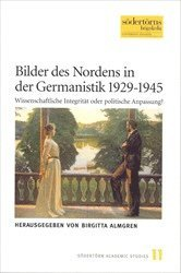 Bilder des Nordens in der Germanistik 1929-1945 : wissenschaftliche Integrit�t oder politische Anpassung? (inbunden)