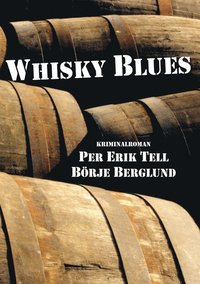 Whisky blues : historien om fat 1692 (e-bok)