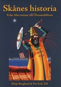Sk�nes historia : fr�n Ales stenar till �resundsbron (e-bok)