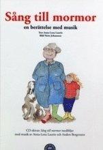 Sång till mormor : en berättelse med musik