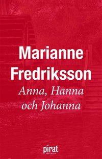 Anna, Hanna och Johanna (e-bok)