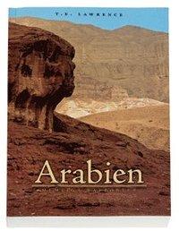 Arabien : hemliga rapporter : underr�ttelsedepescher juni 1916 - december 1918 och andra texter (inbunden)