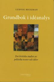 Grundbok i idéanalys : det kritiska studiet av politiska texter och idéer