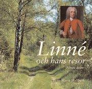 Linné och hans resor – första delen