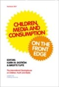 Children, media and consumption : on the front edge