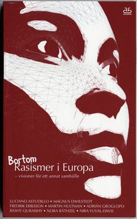 Bortom Rasismer i Europa : visioner f�r ett annat samh�lle (pocket)
