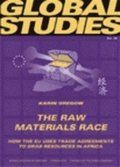 The raw materials race