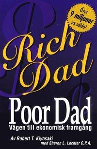 Rich Dad, Poor Dad V�gen till ekonomisk framg�ng (inbunden)