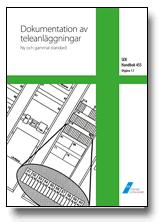SEK Handbok 455 – Dokumentation av teleanläggningar – Ny och gammal standard