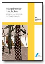 SEK Handbok 438 – Högspänningshandboken – SS-EN 61936-1 och SS-EN 50522 med Högspänningsguiden