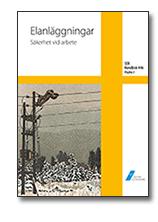SEK Handbok 446 – Elanläggningar – Säkerhet vid arbete