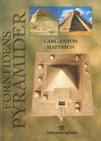 Forntidens pyramider (inbunden)