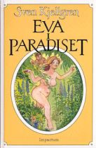 Eva i paradiset och fem andra historiska ber�ttelser fr�n en ostkuststad (kartonnage)