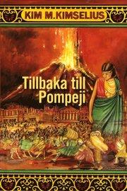 Tillbaka till Pompeji (inbunden)