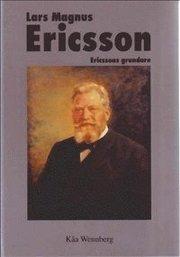 Lars Magnus Ericsson: Ericssons grundare