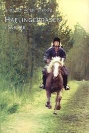 Haflingerrasen i Sverige : 35 år i nöd och lust