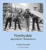 Norrbyskär: sågverksön i Bottenhavet