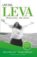 L�R DIG LEVA: Mindre stress - Mer n�rvaro