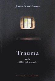 Trauma och tillfrisknande