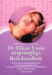 Dr Mikao Usuis ursprungliga Reikihandbok