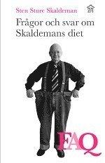 Fr�gor och svar om Skaldemans diet : FAQ (inbunden)