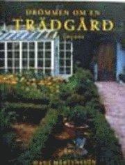 Drömmen Om En Trädgård : Lilla Toscana